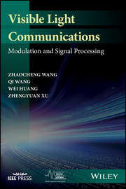 Visible Light Communications. Modulation and Signal Processing