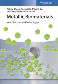Metallic Biomaterials. New Directions and Technologies