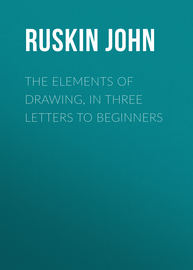 The Elements of Drawing, in Three Letters to Beginners