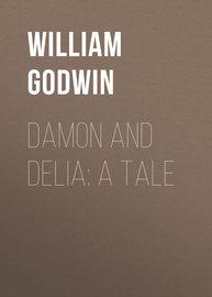 Damon and Delia: A Tale