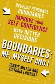 Boundaries: Step One: Me, Myself and I