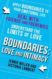 Boundaries: Step Three: Love and Intimacy