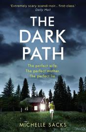 The Dark Path: The dark, shocking thriller that everyone is talking about