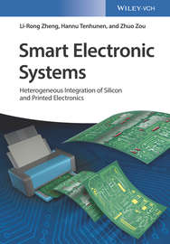Smart Electronic Systems. Heterogeneous Integration of Silicon and Printed Electronics