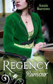 Regency Rumour: Never Trust a Rake / Reforming the Viscount