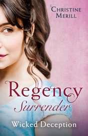 Regency Surrender: Wicked Deception: The Truth About Lady Felkirk / A Ring from a Marquess