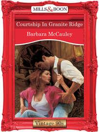 Courtship In Granite Ridge