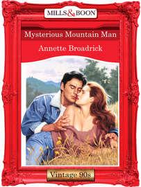 Mysterious Mountain Man