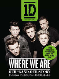 One Direction: Where We Are: Our Band, Our Story