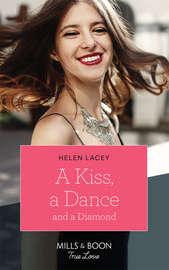 A Kiss, A Dance & A Diamond