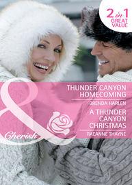 Thunder Canyon Homecoming / A Thunder Canyon Christmas: Thunder Canyon Homecoming