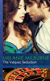 The Valquez Seduction