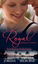 The Royal House of Niroli: Scandalous Seductions: The Future King's Pregnant Mistress / Surgeon Prince, Ordinary Wife