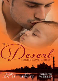 The Desert Lord's Love-Child: The Desert Lord's Baby