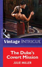 The Duke's Covert Mission