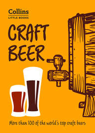Craft Beer: More than 100 of the world's top craft beers