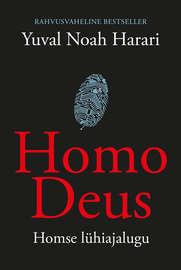 Homo Deus. Homse l?hiajalugu