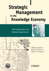 Strategic Management in the Knowledge Economy