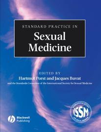 Standard Practice in Sexual Medicine