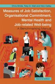 Measures of Job Satisfaction, Organisational Commitment, Mental Health and Job related Well-being