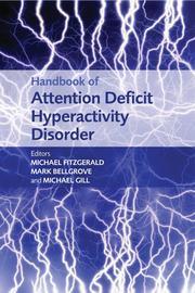 Handbook of Attention Deficit Hyperactivity Disorder