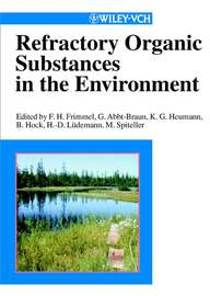 Refractory Organic Substances in the Environment