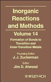 Inorganic Reactions and Methods, The Formation of Bonds to Transition and Inner-Transition Metals