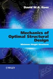 Mechanics of Optimal Structural Design