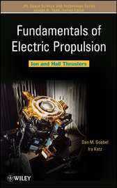 Fundamentals of Electric Propulsion