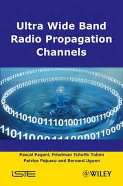 Ultra-Wideband Radio Propagation Channels