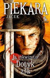 Ja, inkwizytor. Dotyk zła (wyd. II)