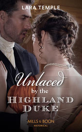 Unlaced By The Highland Duke
