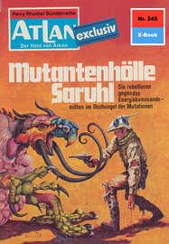 Atlan 245: Mutantenh?lle Saruhl