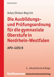 Die Ausbildungs- und Pr?fungsordnung f?r die gymnasiale Oberstufe in Nordrhein-Westfalen