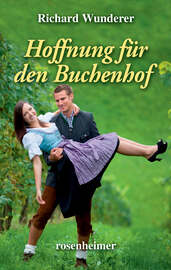 Hoffnung f?r den Buchenhof