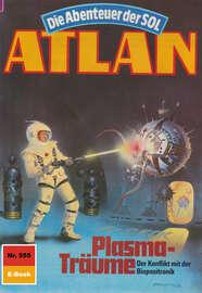 Atlan 555: Plasma-Tr?ume
