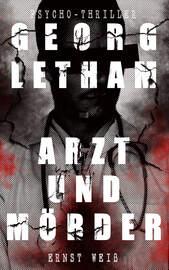 Georg Letham - Arzt und M?rder (Psycho-Thriller)