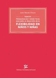 Aspectos pedag?gicos y did?cticos asociados al desarrollo de la flexibilidad en ni?os y ni?as