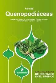 Manual para el cultivo de hortalizas. Familia Quenopodi?ceas