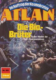 Atlan 691: Die Bio-Br?ter