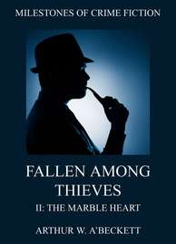 Fallen Among Thieves II: The Marble Heart