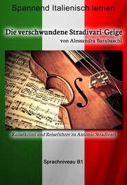 Die verschwundene Stradivari-Geige - Sprachkurs Italienisch-Deutsch B1