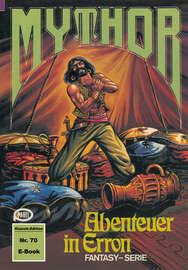 Mythor 70: Abenteuer in Erron