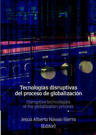 Tecnolog?as disruptivas del proceso de globalizaci?n