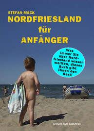 Nordfriesland f?r Anf?nger