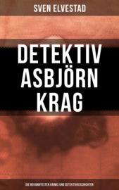 Detektiv Asbj?rn Krag: Die bekanntesten Krimis und Detektivgeschichten