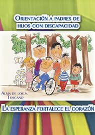 Orientaci?n a padres de hijos con discapacidad