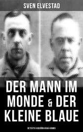 Der Mann im Monde & Der kleine Blaue: Detektiv Asbj?rn Krag-Krimis