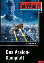 Planetenroman 19: Das Aralon-Komplott
