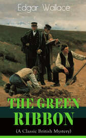 The Green Ribbon (A Classic British Mystery)